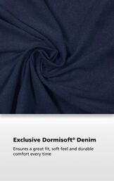Men's Indigo Fabric with the following copy: Exclusive Dormisoft Denim ensures a great fit, soft feel and durable comfort every time. image number 3