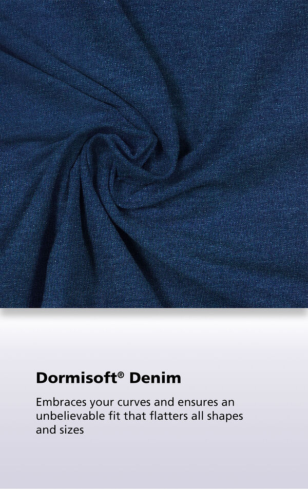 Bluestone Wash Dormisoft Denim Fabric with the following copy: Dormisoft Denim - Embraces your curves and ensures an unbelievable fit that flatters all shapes and sizes. image number 3