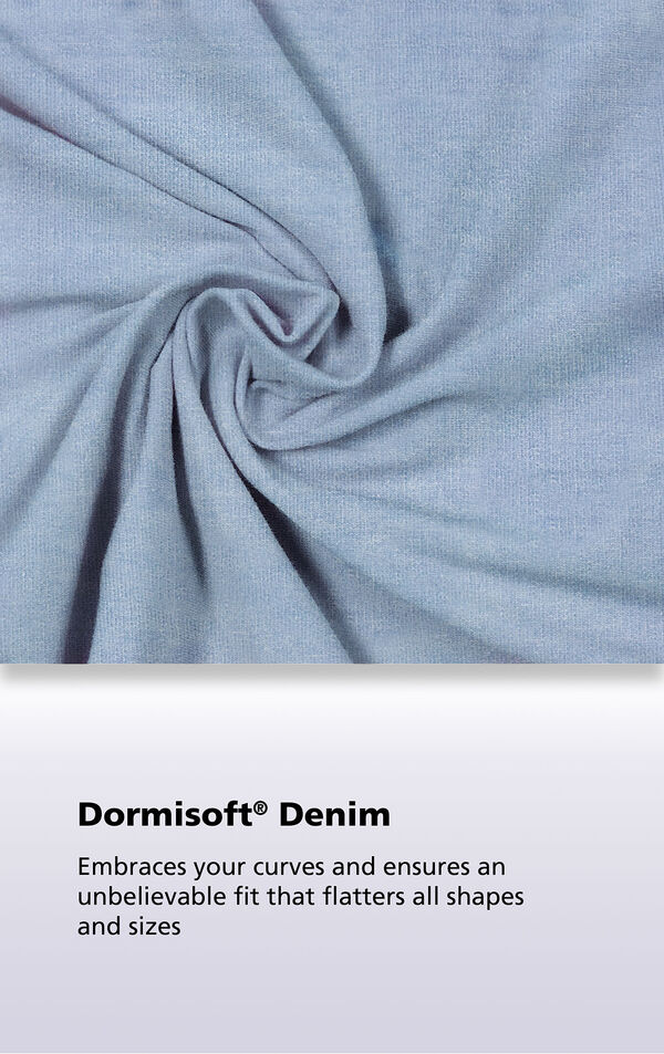 Clearwater wash fabric with the following copy: Dormisoft Denim embraces your curves and ensures an unbelievable fit that flatters all shapes and sizes. image number 3
