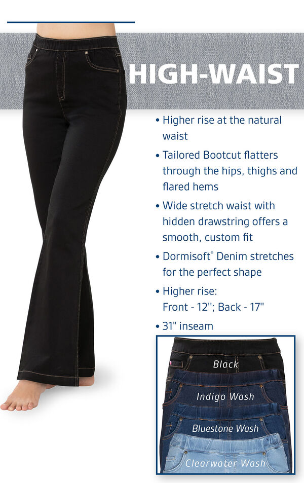 Higher rise at the natural waist. Tailored Bootcut flatters throuh the hips, thighs and flared hems. Wide stretch waist with hidden drawstring. Dormisoft Denim stretches for the perfect shape. image number 3