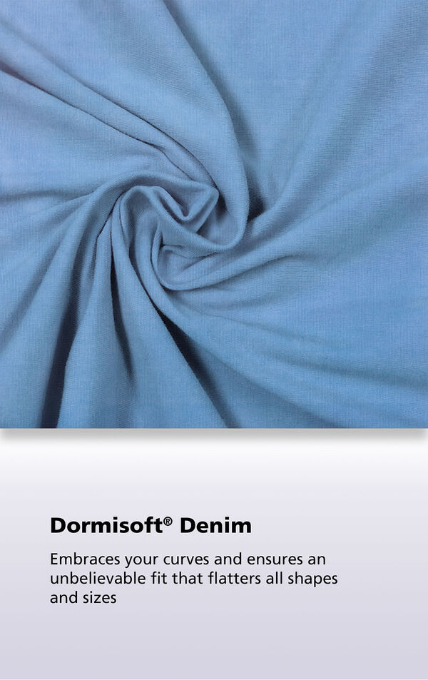 Cool Blue fabric with the following copy: Dormisoft Denim embraces your curves and ensures an unbelievable fit that flatters all shapes and sizes. image number 5