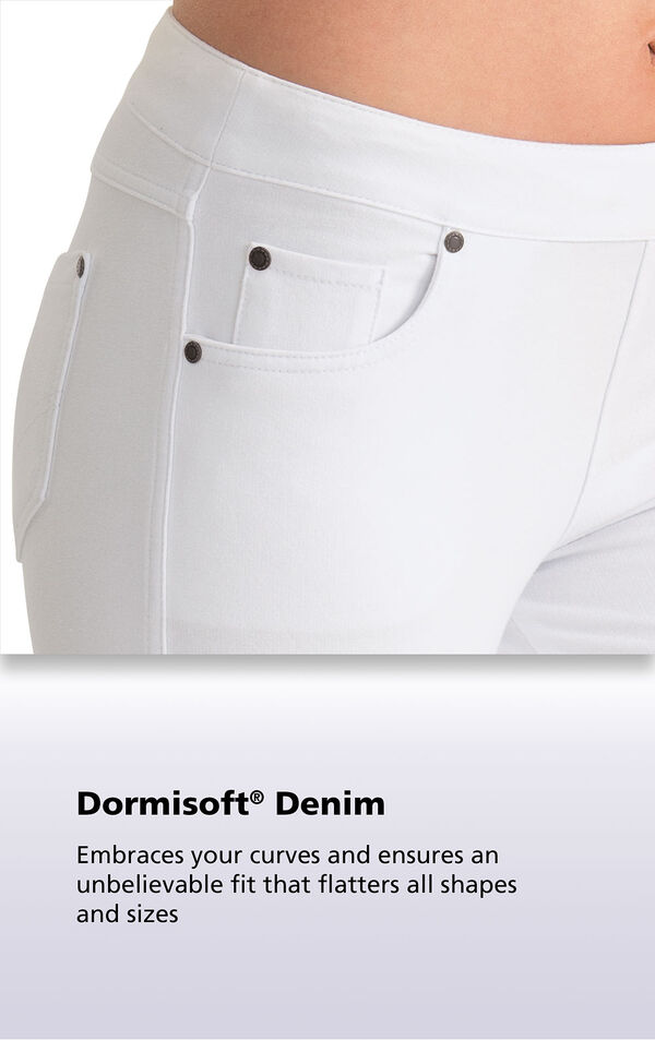 White fabric with the following copy: Dormisoft Denim - Embraces your curves and ensures an unbelievable fit that flatters all shapes and sizes. image number 3