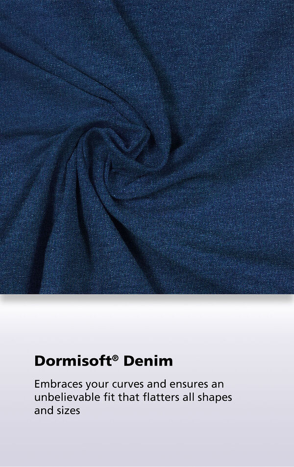 Bluestone Wash Dormisoft Denim with the following copy: Dormisoft Denim embraces your curves and ensures an unbelievable fit that flatters all shapes and sizes image number 5